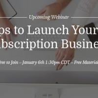 3 Steps to Launch a Subscription Business
